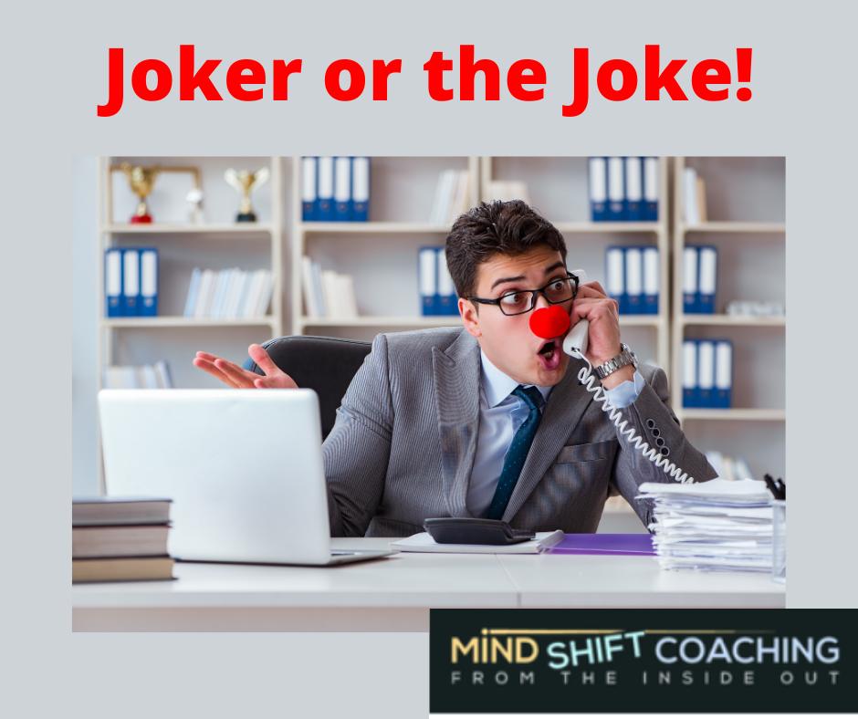 Joker or the Joke!