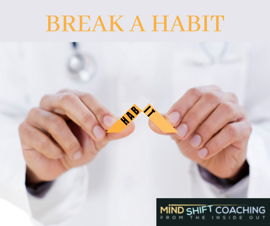 Break a Habit